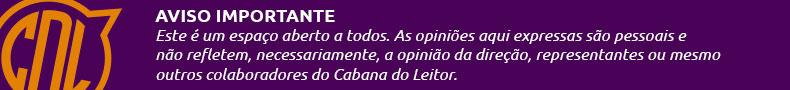 Cabana do Leitor Colunista Avisos Opinião