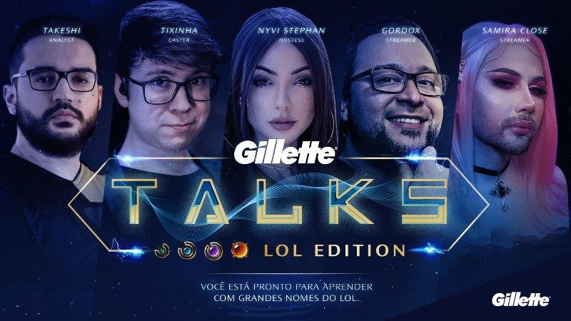 gillette talks lol edition 1